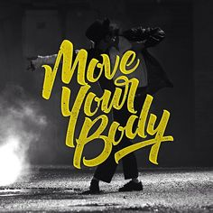Move your body by Reuben Watson