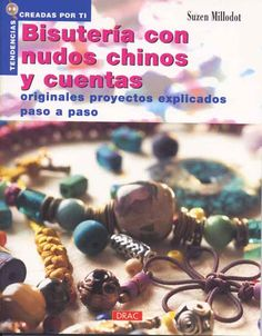 Bisuteria con nudos chinos y cuentas - Mª Angeles Latorre - Picasa Web Albums...THIS IS A FREE BOOK!!