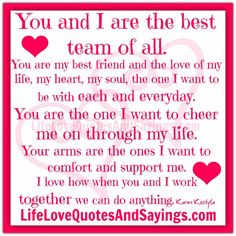 You and I are the best team of all <3