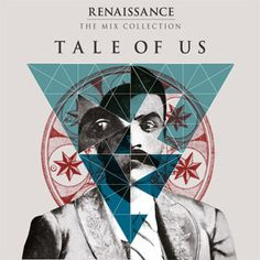 Tale Of Us - Renaissance: The Mix Collection