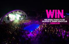 WIN 1 of 20 Sets of Tickets to Goldfish at Shimmy Beach Club - Cosmopolitan SA Beach Club, Dance Music, Goldfish, Cosmopolitan, Ticket, Cape, Competition, Concert, Board