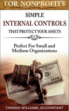 This book will show you how a little creativity and time-investment can lead to secure assets and reliable financial statements. http://chatebooks.com/