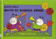 Bartos Erika - Bogyó és Babóca zenél - Mónika Kampf - Picasa Webalbumok Diy For Kids, Peanuts Comics, Poems, Family Guy, Snoopy, Album, Fictional Characters, Archive, Anna