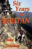 Free Kindle Book -   Six Years in Bhutan