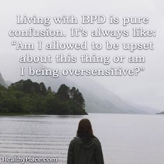 BPD quotes providing insight into what it's like living with BPD. These borderline personality disorder quotes are on beautiful shareable images. Bpd Quotes, Illness Quotes, Mental Health Illnesses, Mental Health Disorders, Mental Illness, Mental Health Recovery, Mental Health Quotes, Borderline Personality Disorder Quotes, Am I Depressed