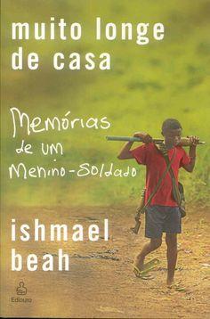 """Falarei de um livro hoje que eu não compraria (não sou muito fã de autobiografia); porém, como ele me foi dado de presente, senti-me na obrigação de lê-lo. E… Adorei! """"Muito longe de casa – Memórias de um menino soldado"""" de Ishmael Beah foi uma leitura surpreendente… Nas primeiras páginas, achei que não seria forte …"""