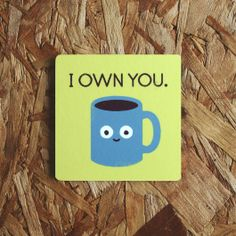 Coffee Talk Coaster at Ohh Deer: