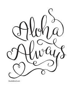 Love Always Hawaiian Art Print Aloha Always Modern Calligraphy