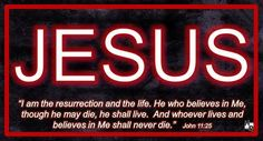 """JESUS - The Resurrection & Life - John 11:25  """"I am the resurrection and the life. He who believes in Me, though he may die, he shall live. And whoever lives and believes in Me shall never die."""" John 11:25   download slide here https://drive.google.com/open?id=0BwS_CE_X6I1MVlQzdzJLVHhIM2M  https://www.hymnrevival.com"""