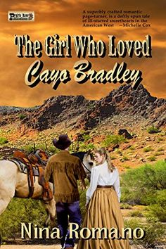 The Girl Who Loved Cayo Bradley by Nina Romano - BookBub Waiting For Her, Page Turner, Her World, Historical Romance, The Girl Who, Great Books, Short Stories, Novels, Author