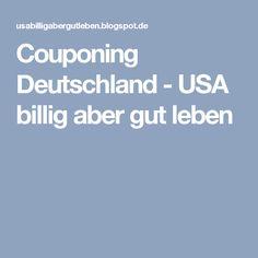 Couponing Deutschland - USA billig aber gut leben