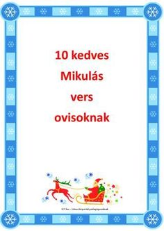10 kedves Mikulás vers ovisoknak Lany, Education, Words, Therapy, Noel, Onderwijs, Learning, Horse