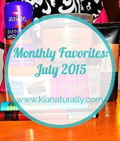 New #ontheblog: I share my July #favorites that are perfect for the #summer www.kianaturally.com