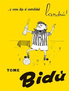 Publicidad gráfica de Bidú Cola, revistas (1959) ...y como dijo el centrofobal landrú!, TOME Bidú. Por Landrú