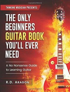 Frustrated with those terrible guitar books Well, the feeling is mutual. After spending years researching all popular guitar music books out in the market and using them for 20 years teaching my students. Electric Guitar Lessons, Basic Guitar Lessons, Music Lessons, Learn Acoustic Guitar, Guitar Chords, Aragon, Guitar Strumming Patterns, Teach Yourself Guitar, Music Theory Worksheets