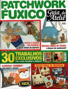 Revista Patchwork e fuxico - Sandra Vinivikas Artesanatos - Picasa Web Albums... FREE MAGAZINE AND PATTERNS!