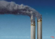 Although this is an image of two cigarettes i believe this poster is suggesting that smoking is just as harmful as nuclear powerplants, that it can kill you and others (from passive smoking). The way the cigarettes have been placed (vertically) with the smoke blowing away mimics the nuclear powerplants and their fumes that come out.
