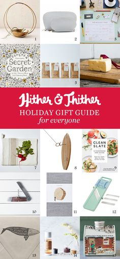 Hither & Thither Gift Guide: For Everyone Else - Hither and Thither