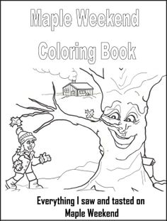 Maple Weekend Coloring Book For A Syrup Unit