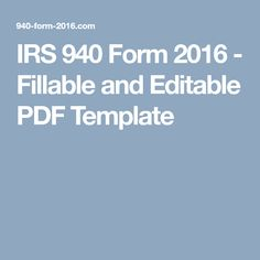 8 Best 2016 Form Irs 940 Images On Pinterest In 2018