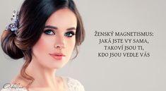 Ženský magnetismus: jaká jste vy sama, takoví jsou ti, kdo jsou vedle vás | Adaline.cz