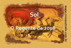 Previsões 2016 – SOL – O Regente do ano 2016