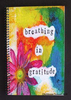 Artsy and Colorful Gratitude Journals - By Kathleen Tennant Thanksgiving Decorations, Breathe, Stationery, Artsy, Etsy Shop, Art Prints, Duffle Bags, Tote Bags, Handmade Gifts