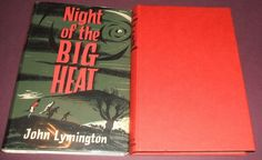 1959 First Edition Night of the Big Heat John Lymington Science Fiction Horror