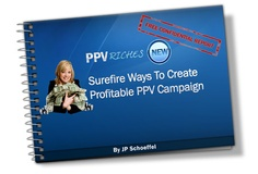 Free Book: surefire ways to create profitable PPV campaigns and drive hordes of targeted visitors!  http://ppvriches.com