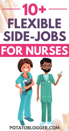 Are you a nurse looking for some extra money on the side when you are not working at the hospital or clinic? Here's a list of some easy side jobs for nurses for extra income. #SideJobs #JobsForNurse #FlexibleJobs #MakeMoney