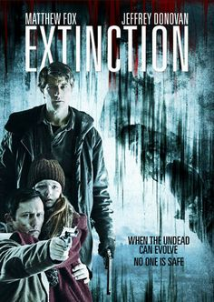"""Extinction (2015) I searched for this on bing.com/images """"Drama that happens to have zombies.  More hopeful than any movie that bridges drama & horror has any right to be"""" MtF."""