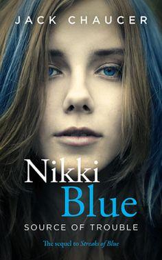 Nikki Blue: Source of Trouble | Jack Chaucer | 9781310696633 | NetGalley