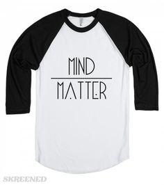Mind Matter baseball tee #Skreened #mindovermatter