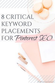 8 Critical Keyword Placements for Pinterest SEO – Blue Fairy Studios