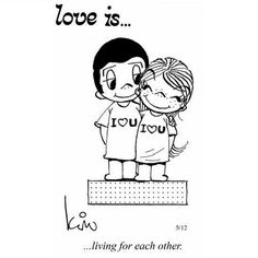 Love is...living for each other