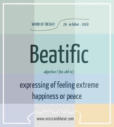 Todays is: Beatific The one word to experience or bestowe celestial joy Interesting English Words, Unusual Words, Weird Words, Rare Words, Learn English Words, English Phrases, New Words, Cool Words, Good Vocabulary Words