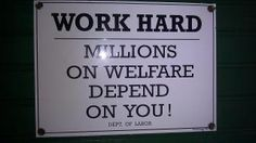 sadly, I wish just the people who needed help used welfare, but sadly there are still the lazy scammers