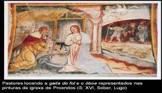 Pastores tocando la GAITA de fuelle y el OBOE. Pinturas de la Iglesia  de Proendos, s. XVI, Lugo