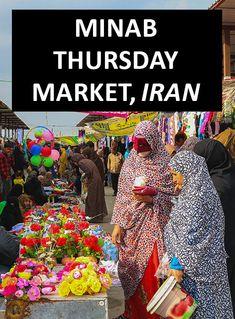 Minab Thursday Market, A Feast For The Senses