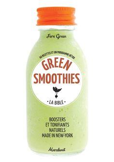 Green smoothies - La Bible, de Fern Green (2014).