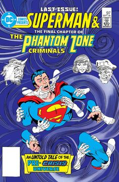 "DC Comics Presents (1978-1986) #97  An untold tale of the pre-Crisis universe! Featuring Superman, Jor-El, Lara, General Zod and the Phantom Zone criminals Bizarro, Lana Lang and Mr. Mxyzptlk in the 38-page ""Phantom Zone: The Final Chapter."""