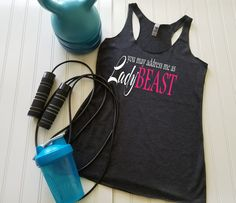 Lady Beast, You May Call Me Lady Beast, Gym Tank, Running tank top, Crossfit tank top, Racerback tank, Workout tank,  Ladies tank top, Womens tank top, Gym tank top