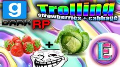 Gmod DarkRP Trolling - Strawberries and Cabbage ( WTF )