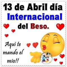 13 de Abril, Día internacional del Beso Birthday Ideas, Holidays, Google, Amor, Brazil, Welcome Post, Happy Day, April 13, Holiday