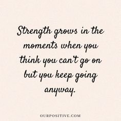 15 quotes about strength to survive hard times - Affirmations - . - 15 quotes about strength to survive hard times – Affirmations – - Inspirational Quotes About Strength, Uplifting Quotes, Inspiring Quotes About Life, Encouraging Quotes For Women, Quotes About Family Love, Quotes About Moms, Quotes About Addiction, Family Time Quotes, Encourage Quotes