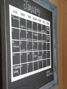 Everyone needs a chalk board calendar!