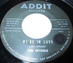 1960 Doo Wop 45 Rpm The Spydels WE'RE IN LOVE / BIG MC GOON On Addit 1220. Cool Sixties Doo Wop 45 Rpm
