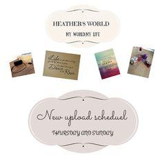 Heather's world: Upload schedule change!