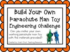 PARACHUTE MAN TOY: ENGINEERING CHALLENGE PROJECT ~ GREAT STEM ACTIVITY! - TeachersPayTeachers.com