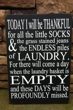 What?!?! Lol, there are certainly things that will be missed, but laundry is NOT one of them.